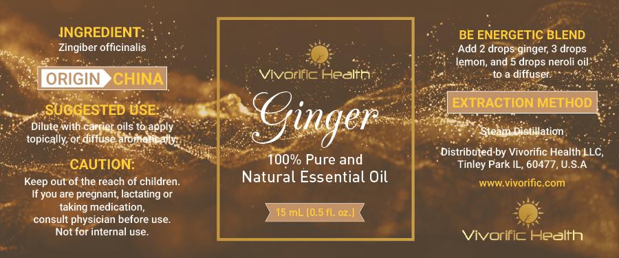 Ginger Essential Oil - Vivorific Health LLC -